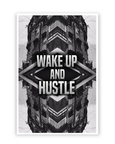 Posters Online | Wake Up And Hustle Motivational Poster Online India | Designed by: Aditya Mehrotra