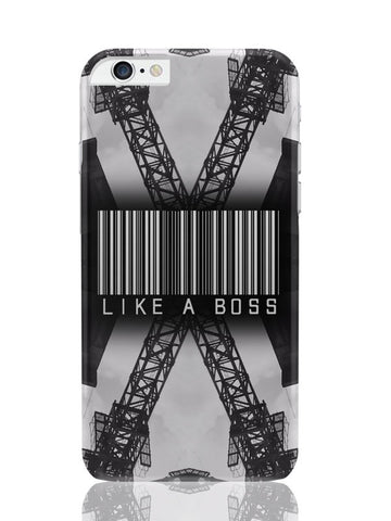 iPhone 6 Plus / 6S Plus Covers & Cases | Like A Boss Motivational iPhone 6 Plus / 6S Plus Covers and Cases Online India