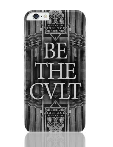 iPhone 6 Plus/iPhone 6S Plus Covers | Be The Cvlt iPhone 6 Plus / 6S Plus Covers Online India
