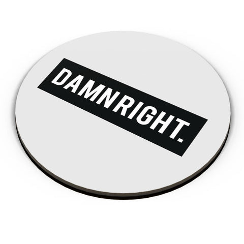 PosterGuy | Damn Right Motivational Fridge Magnet Online India by Aditya Mehrotra