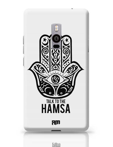OnePlus Two Covers | Talk To The Hamsa OnePlus Two Case Cover Online India