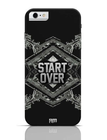 iPhone 6/6S Covers & Cases | Start Over iPhone 6 Case Online India