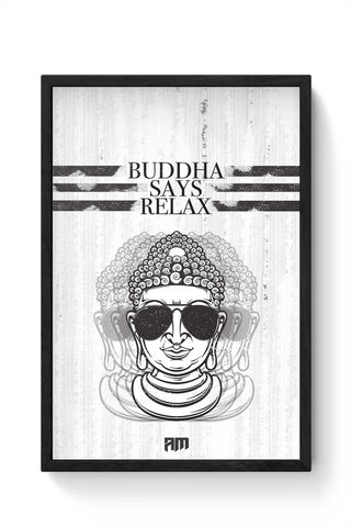 Framed Posters Online India | Buddha Says Relax Framed Poster Online India