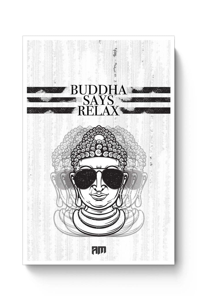 Posters online india buddha says relax poster online india posterguy in