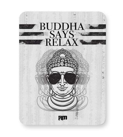 Buy Mousepads Online India | Buddha Says Relax Mouse Pad Online India