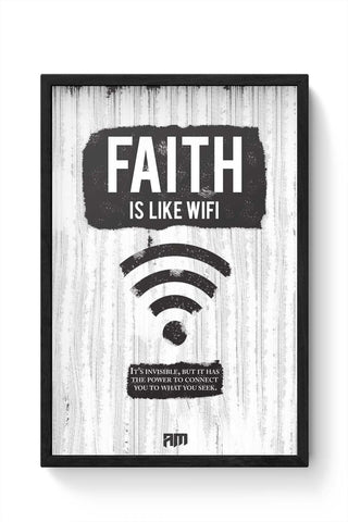 Framed Posters Online India | Faith Is Like Wi-Fi Framed Poster Online India