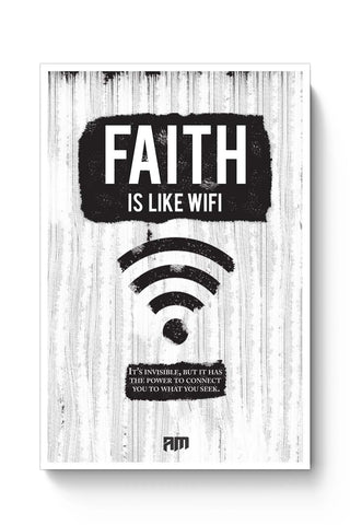 Posters Online | Faith Is Like Wi-Fi Poster Online India | Designed by: Aditya Mehrotra (AM)
