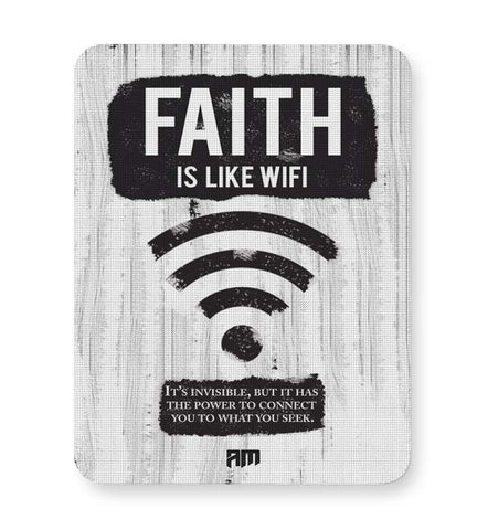 Buy Mousepads Online India | Faith Is Like Wi-Fi Mouse Pad Online India