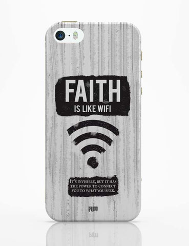 iPhone 5 / 5S Cases & Covers | Faith Is Like Wi-Fi iPhone 5 / 5S Case Online India