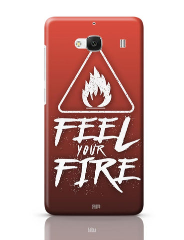 Xiaomi Redmi 2 / Redmi 2 Prime Cover| Feel Your Fire Redmi 2 / Redmi 2 Prime Case Cover Online India