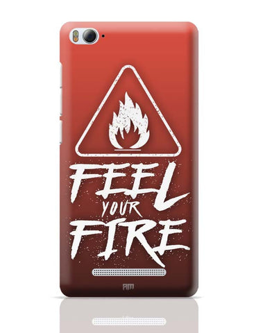 Xiaomi Mi 4i Covers | Feel Your Fire Xiaomi Mi 4i Case Cover Online India