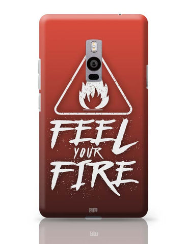 OnePlus Two Covers | Feel Your Fire OnePlus Two Case Cover Online India