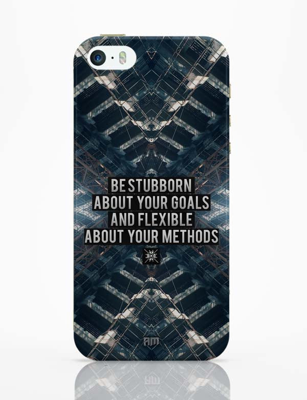 9037a0f619 iPhone 5 / 5S Cases & Covers | Be Stubborn About Your Goals And Flexible  About