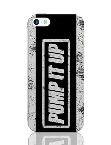 iPhone 5 / 5S Cases & Covers | Pump It Up iPhone 5 / 5S Case Cover Online India