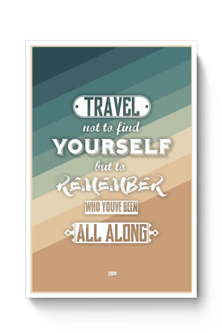 Posters Online | Travel Quote Poster Online India | Designed by: Aditya Mehrotra AM