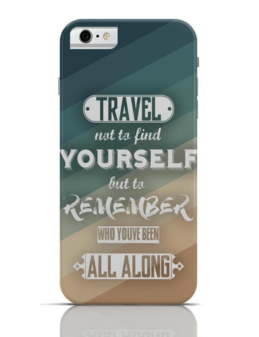 iPhone 6/6S Covers & Cases | Travel Quote iPhone 6 / 6S Case Cover Online India