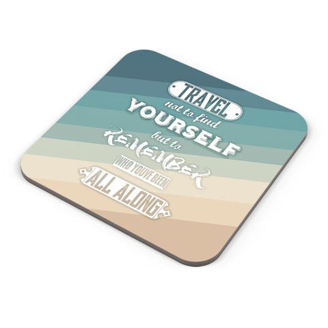 Buy Coasters Online | Travel Quote Coasters Online India | PosterGuy.in