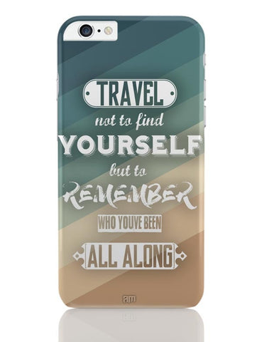iPhone 6 Plus/iPhone 6S Plus Covers | Travel Quote iPhone 6 Plus / 6S Plus Covers Online India