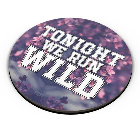 PosterGuy | Tonight We Run Wild Fridge Magnet Online India by Aditya Mehrotra AM