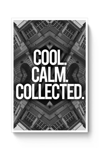 Posters Online | Cool. Calm. Collected. Poster Online India | Designed by: Aditya Mehrotra AM