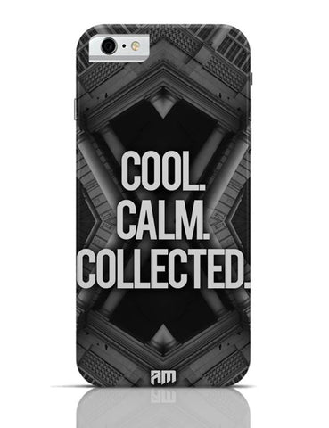 iPhone 6/6S Covers & Cases | COOL. CALM. COLLECTED. iPhone 6 / 6S Case Cover Online India