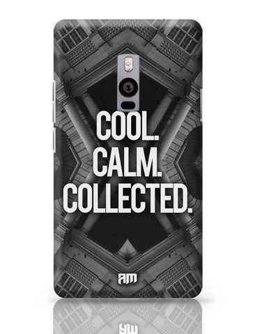 OnePlus Two Covers | COOL. CALM. COLLECTED. OnePlus Two Case Cover Online India