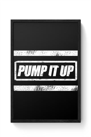 Framed Posters Online India | Pump It Up Framed Poster Online India