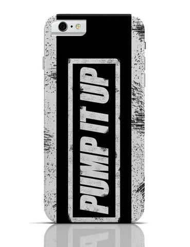 iPhone 6/6S Covers & Cases | Pump It Up iPhone 6 / 6S Case Cover Online India