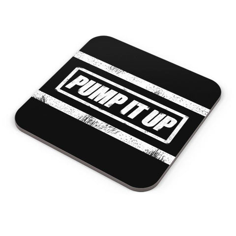 Buy Coasters Online | Pump It Up Coasters Online India | PosterGuy.in