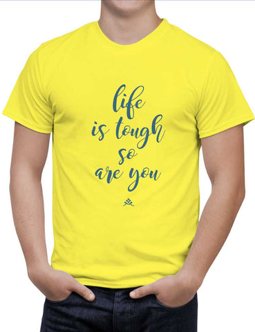 Buy LIFE IS TOUGH, SO ARE YOU Woman T-Shirts Online India | LIFE IS TOUGH, SO ARE YOU T-Shirt | PosterGuy.in