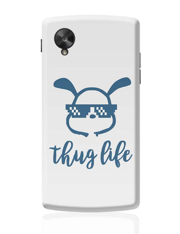 Google Nexus 5 Covers | Cute Thug Life Google Nexus 5 Case Cover Online India