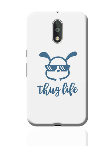 Cute Thug Life  Moto G4 Plus Online India