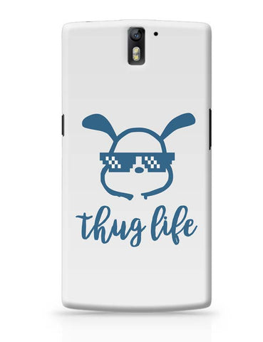 OnePlus One Covers | Cute Thug Life OnePlus One Case Cover Online India