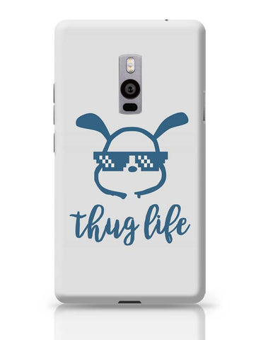 OnePlus Two Covers | Cute Thug Life OnePlus Two Case Cover Online India