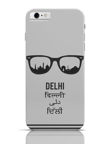 Delhi Through The Lenses iPhone 6 6S Covers Cases Online India