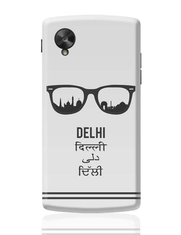 Delhi Through The Lenses Google Nexus 5 Covers Cases Online India