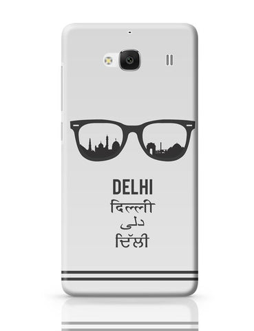 Delhi Through The Lenses Redmi 2 / Redmi 2 Prime Covers Cases Online India