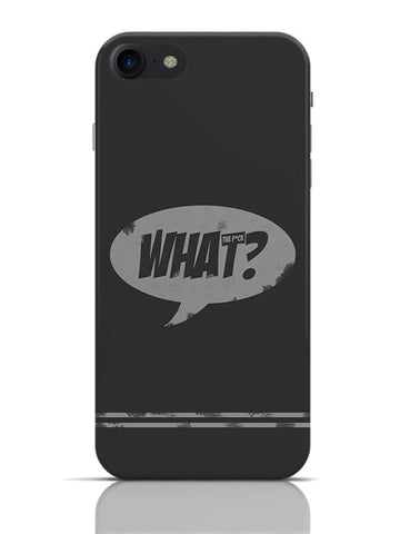 WHAT THE F*CK iPhone 7 Covers Cases Online India