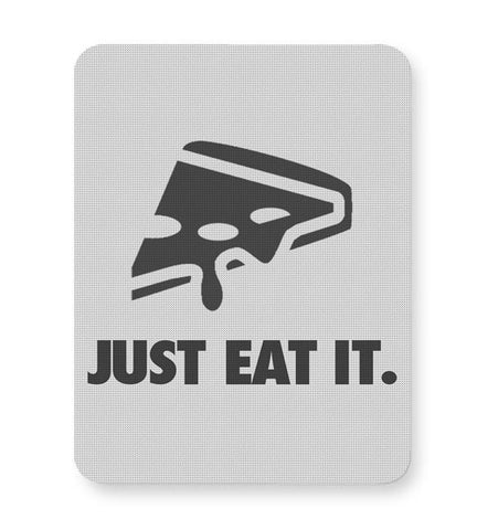 JUST EAT IT. Mousepad Online India