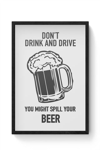DONT DRINK AND DRIVE Framed Poster Online India