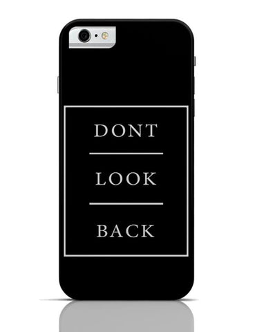 DONT LOOK BACK iPhone 6 6S Covers Cases Online India