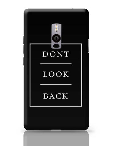 DONT LOOK BACK OnePlus Two Covers Cases Online India