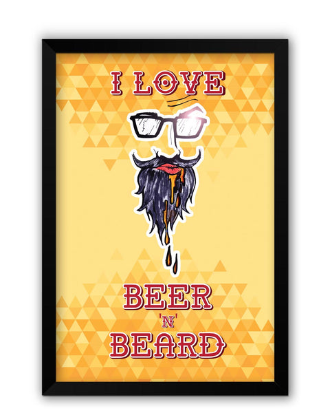 Framed Posters | I Love Beer and Beard Laminated Framed Poster Online India