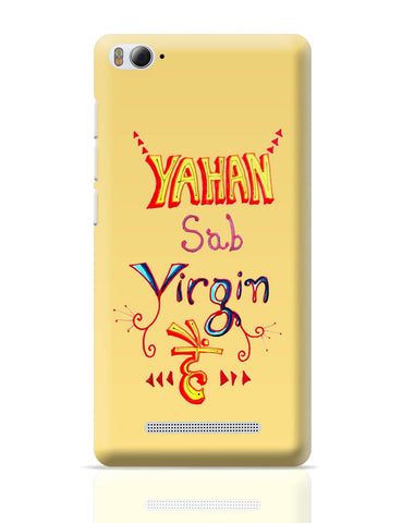 Xiaomi Mi 4i Covers | Yahan Sab Virgin Hai | Funny Quote Xiaomi Mi 4i Cover Online India