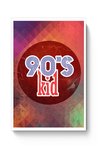 90's kid Poster Online India