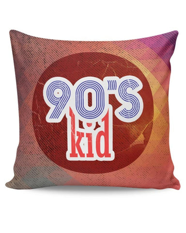 90's kid Cushion Cover Online India