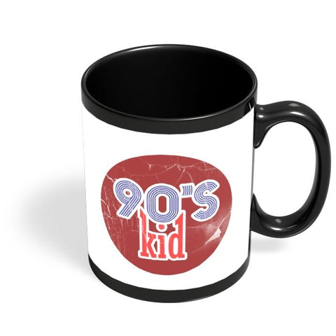 90's kid Black Coffee Mug Online India