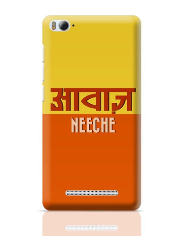 Awaz neeche Xiaomi Mi 4i Covers Cases Online India
