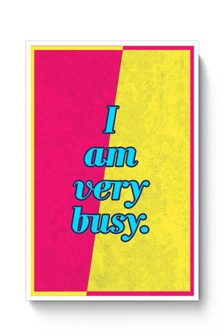 I am very busy Poster Online India