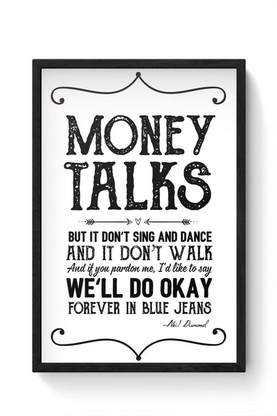 Money talks Framed Poster Online India